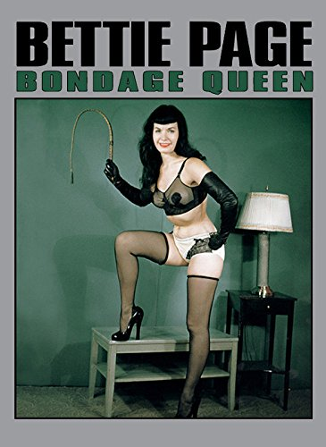 - Bettie Page Bondage Queen