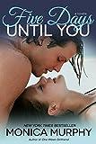 Five Days Until You (One Week Girlfriend Quartet Book 5)
