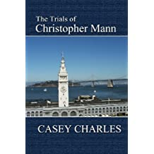 The Trials of Christopher Mann