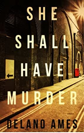 She shall have murder kindle edition by delano ames for Delano promo code