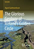 Book cover image for The Glorious Geology of Iceland's Golden Circle (GeoGuide)