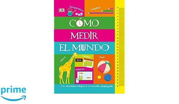 Cómo medir el mundo (How to Measure Everything) (Spanish Edition): DK: 9781465482860: Amazon.com: Books