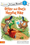 Otter and Owl's Helpful Hike (I Can Read! / Otter and Owl Series)