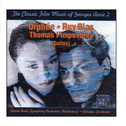 - The Classic Film Music of Georges Auric, Vol. 2: Orphee / Ruy Blas / Thomas I'Imposteur