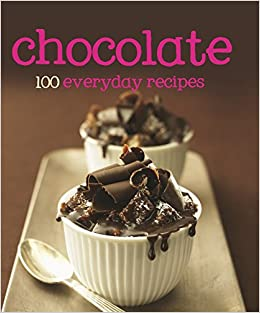 Chocolate: 100 everyday Recipes price comparison at Flipkart, Amazon, Crossword, Uread, Bookadda, Landmark, Homeshop18