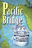 Pacific Bridge, Jina Song, 0595342787