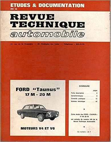 Téléchargements gratuits ebooks REVUE TECHNIQUE AUTOMOBILE FORD TAUNUS 17 M - 20 M / MOTEURS V4 ET V6 / EDITION 1970 PDF FB2 B00R3C5Z5I