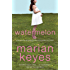 Watermelon (Walsh Family Book 1)