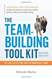 The Team-Building Tool Kit: Tips and Tactics for Effective Workplace Teams, Deborah Mackin, Deborah Harrington-Mackin, 081447439X