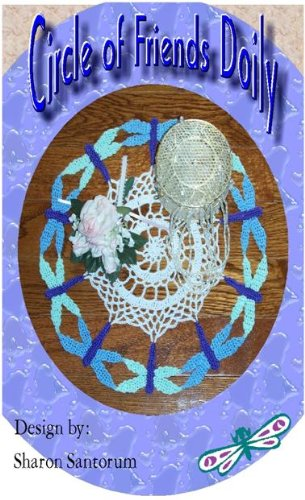 Circle Of Friends Doily Dragonfly Doily Crochet Pattern Kindle