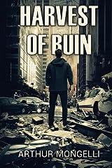 Harvest Of Ruin: A Zombie Novel Paperback