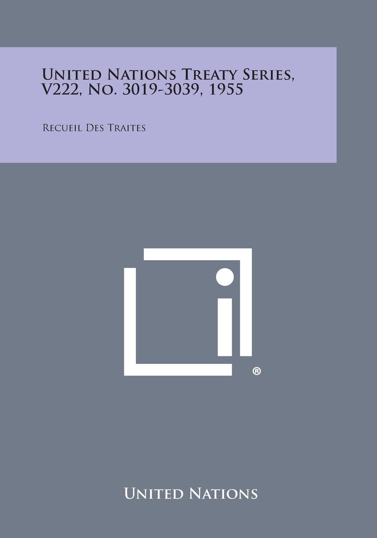 Download United Nations Treaty Series, V222, No. 3019-3039, 1955: Recueil Des Traites pdf epub
