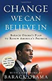 : Change We Can Believe In: Barack Obama's Plan to Renew America's Promise