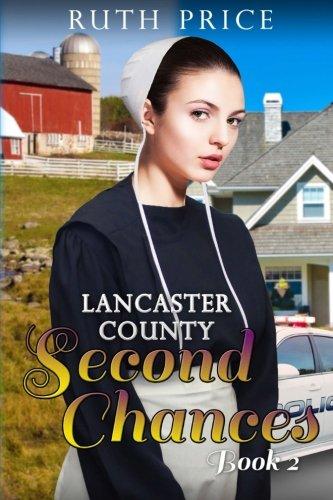 Lancaster County Second Chances Book 2 (Lancaster County Second Chances (An Amish Of Lancaster County Saga)) (Volume 2)