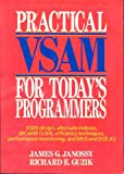 Practical VSAM for Today's Programmers, Janossy, James G. and Guzik, Richard, 0471851078