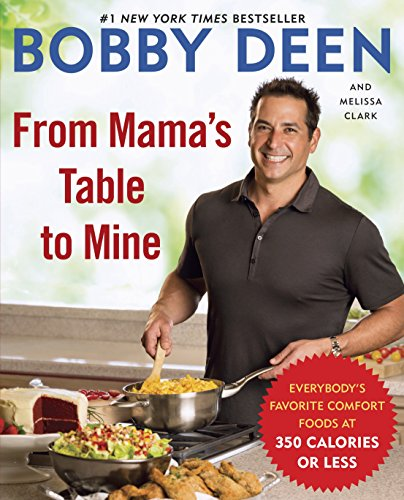 From Mama's Table to Mine: Everybody's Favorite Comfort Foods at 350 Calories or Less: A - Deen Paula Desserts