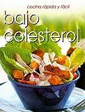 Cocina Rapida y Facil: Bajo Colesterol, Catherine Saxelby, 1582794340