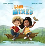 [ { I AM MIXED (I AM BOOK #001) } ] by Beauvais, Garcelle (AUTHOR) Aug-07-2013 [ Hardcover ]