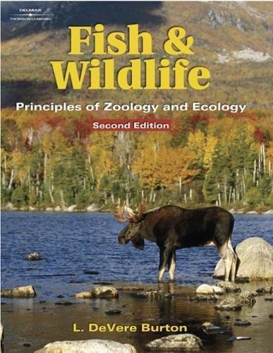 Fish & Wildlife: Principles of Zoology & Ecology