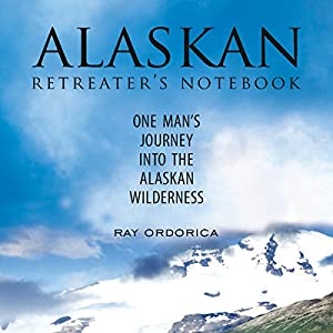 Alaskan Retreater's Notebook Audiobook