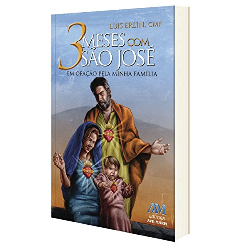 3 Meses com São José. Em Oração Pela Minha Família
