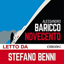 Novecento Audiobook by Alessandro Baricco Narrated by Stefano Benni