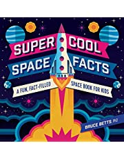 Super Cool Space Facts: A Fun, Fact-filled Space Book for Kids
