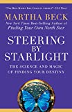 Steering by Starlight: The Science and Magic of