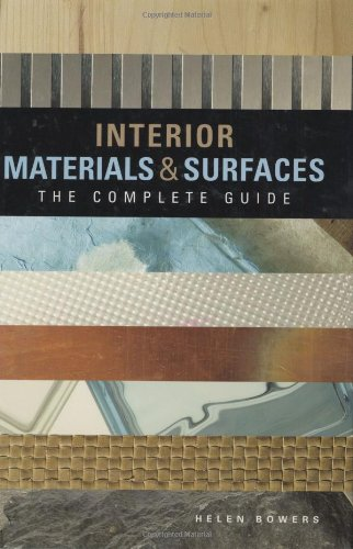 Interior Materials and Surfaces: The Complete Guide (Surface Material)