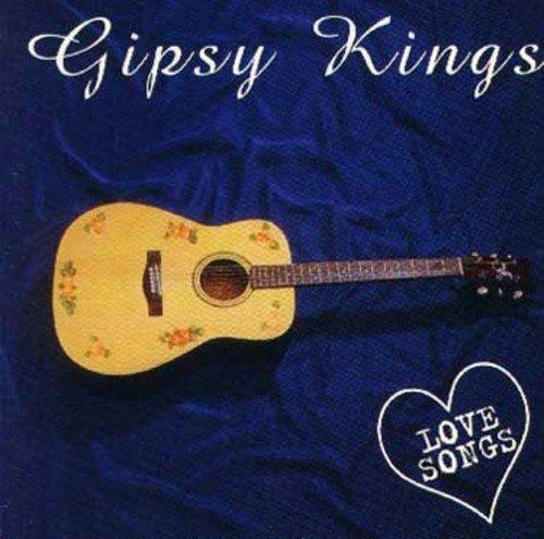 Gipsy Kings - Gipsy Kings - Love Songs - Zortam Music
