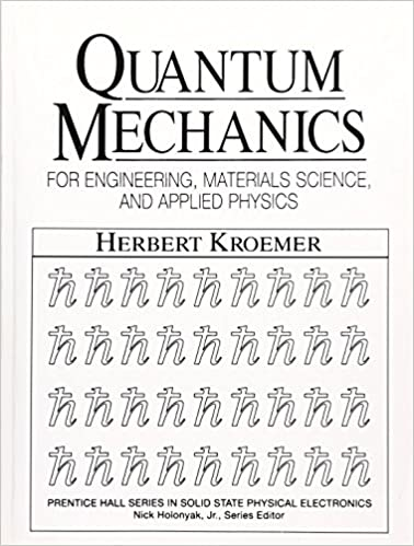 Quantum Mechanics For Engineering: Materials Science And Applied Physics Download Pdf