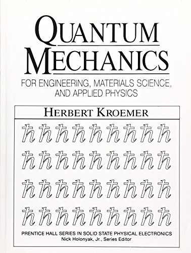 Quantum Mechanics For Engineering: Materials Science and Applied Physics