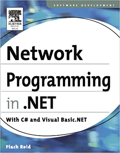 2ac0cc8bf6f7 Network Programming in .NET  With C  and Visual Basic .NET 1st Edition