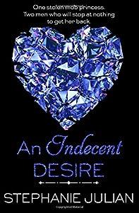 An Indecent Desire (Volume 5)