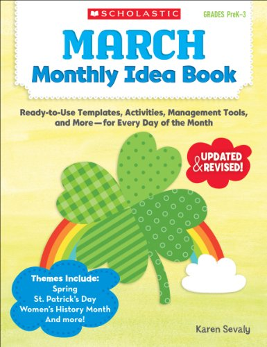March Monthly Idea Book: Ready-to-Use Templates, Activities, Management Tools, and More - for Every Day of the Month ()