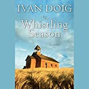 The Whistling Season  | Ivan Doig