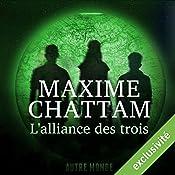 L'alliance des trois (Autre Monde 1) | Maxime Chattam