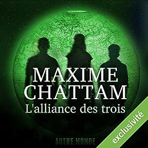L'alliance des trois (Autre Monde 1) | Livre audio