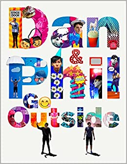 11c3dc25e93 Amazon.com  Dan and Phil Go Outside (9781524701451)  Dan Howell ...