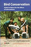 img - for Bird Conservation: Global evidence for the effects of interventions (Synopses of Conservation Evidence) book / textbook / text book
