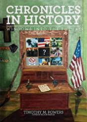 Chronicles in History: Windows into the Future
