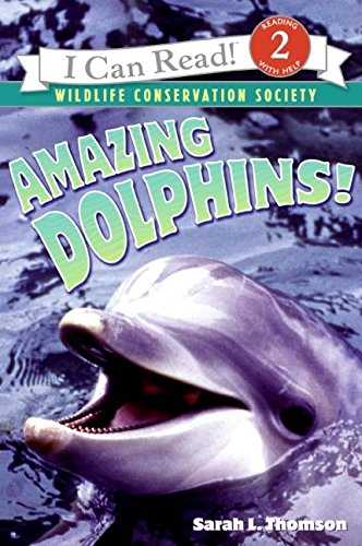 Amazing Dolphins! (I Can Read Level 2) [Sarah L. Thomson] (Tapa Blanda)