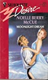 Moonlight Dream, Noelle B. McCue, 0373058152
