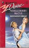 Moonlight Dream, Noelle B. McCue, 0373058152