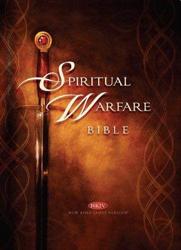 Spiritual Warfare Bible: New King James Version