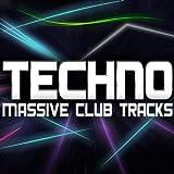 Techno (Massive Club Tracks)