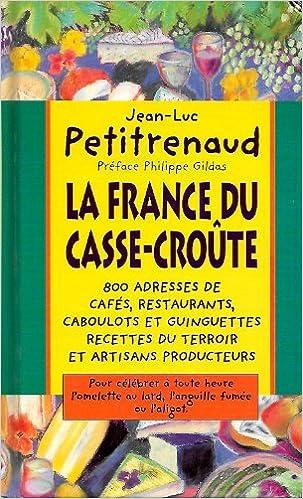 Livre La France du casse-croûte pdf