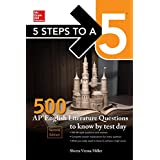5 Steps to a 5: McGraw-Hill's 500 AP English Literature Questions to Know by Test Day, Second Edition (Mcgraw Hill's 500 Questions to Know By Test Day)