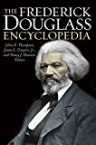 img - for The Frederick Douglass Encyclopedia book / textbook / text book