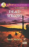 Dead Wrong, Susan Sleeman, 0373675356